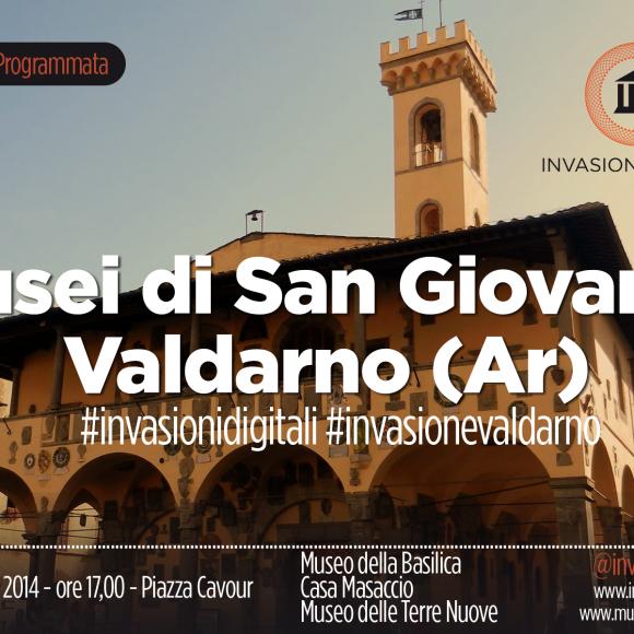 Invasioni Digitali @ Musei di San Giovanni Valdarno il 27 aprile
